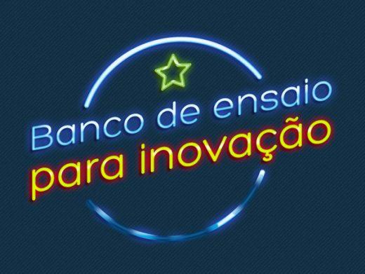 Banco de ensaio para inovação